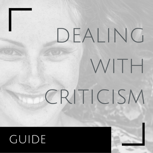 Dealing With Criticism - Jane Travis