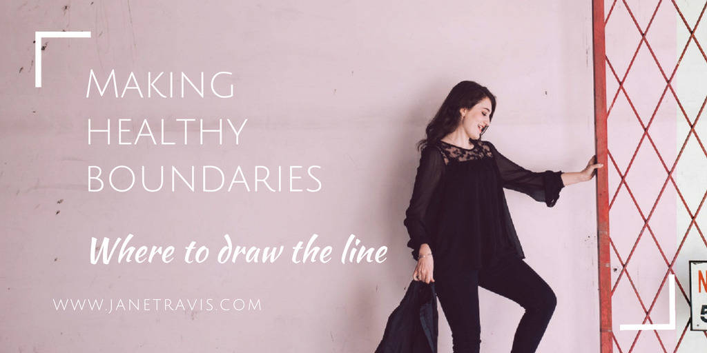 Making Healthy Boundaries - Jane Travis
