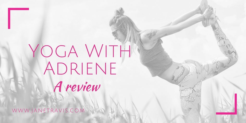Yoga with Adriene a review - Jane Travis